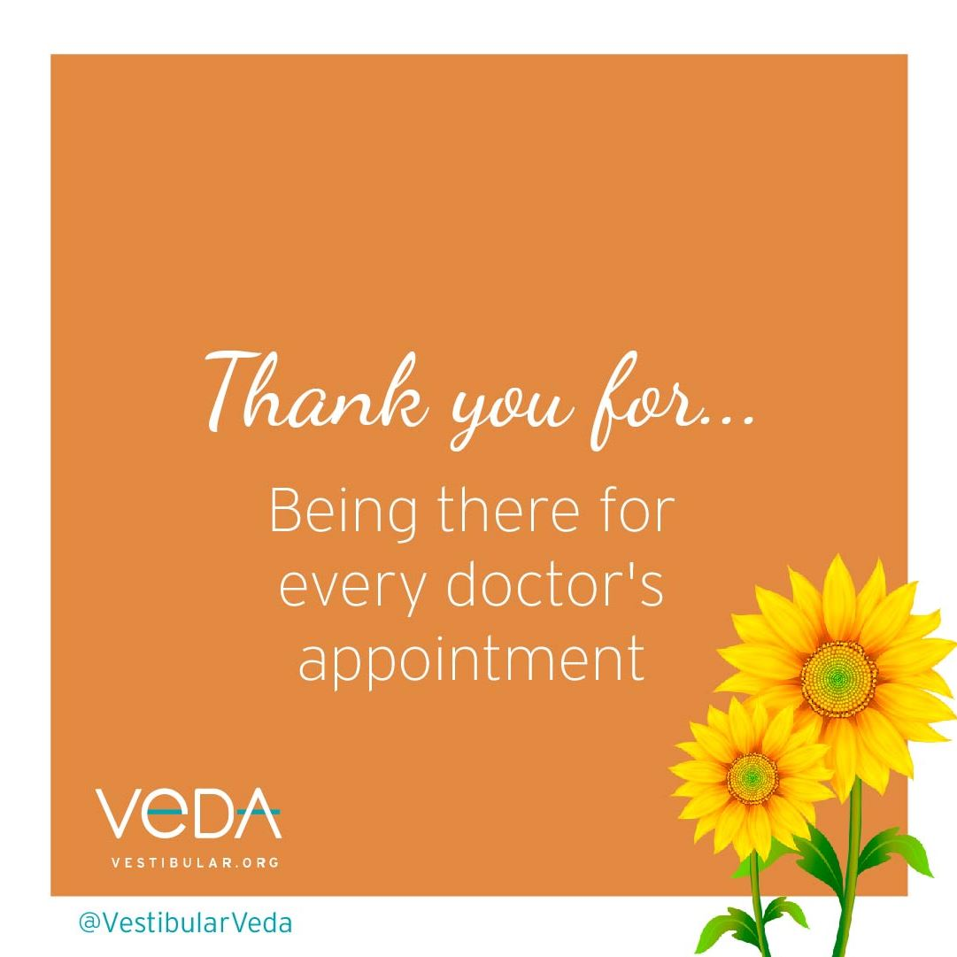 Thank you for being there for every doctor's appointment