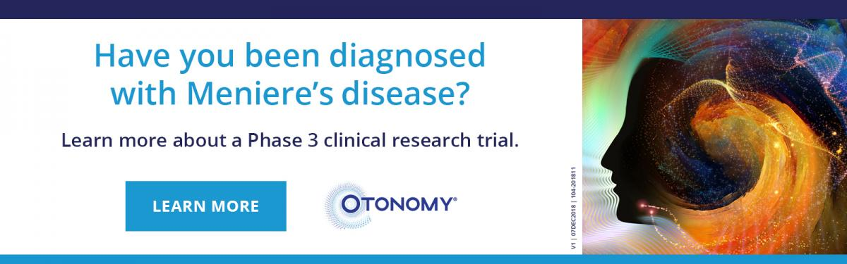 Have you been diagnosed with Meniere's disease? Learn more about a Phase 3 clinical research trial.